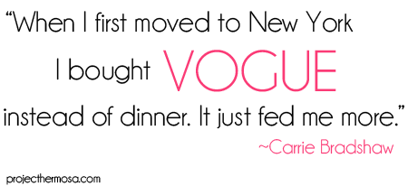 Carrie Bradshaw Quote on Vogue.